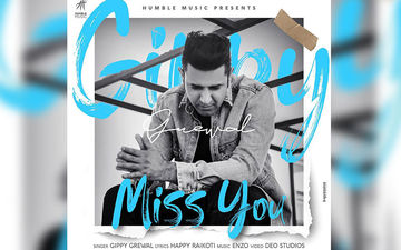 The Teaser Of Gippy Grewal's New Song 'Miss You' Is Out Now