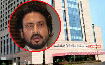 Irrfan Khan's Hospitalisation: Doctors Suggested The Actor's Family To Issue A Statement- EXCLUSIVE