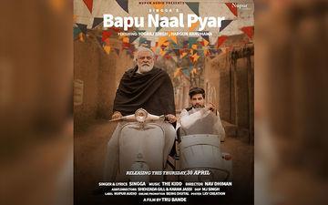 Singga's New Song 'Bapu Naal Pyar' Featuring Yograj Singh is Out