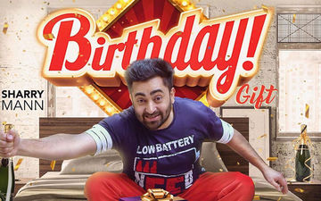 Sharry Maan Drops His New Track 'Birthday Gift' Amid Covid-19 Lockdown