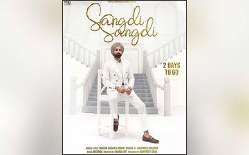 Nimrat Khaira, Tarsem Jassar Next Song Sangdi Sangdi Out