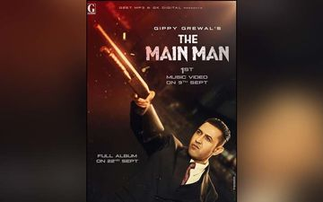 Gippy Grewal's The Main Man Full Album Released