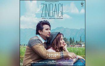 Singer Akay New Song Zindagi Starring Mahira Sharma Released