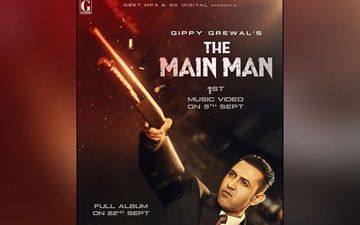 Gippy Grewal's Next Album The Main Man Teaser To Release On September 5
