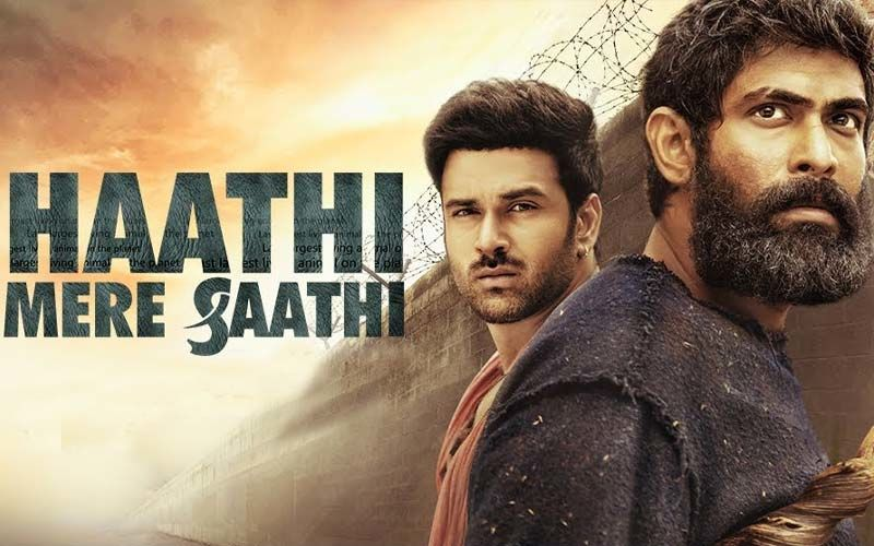 Rana Daggubati And Pulkit Samrat Starrer Haathi Mere Saathi Gets A New Release Date, To Hit Theatres On Holi Weekend