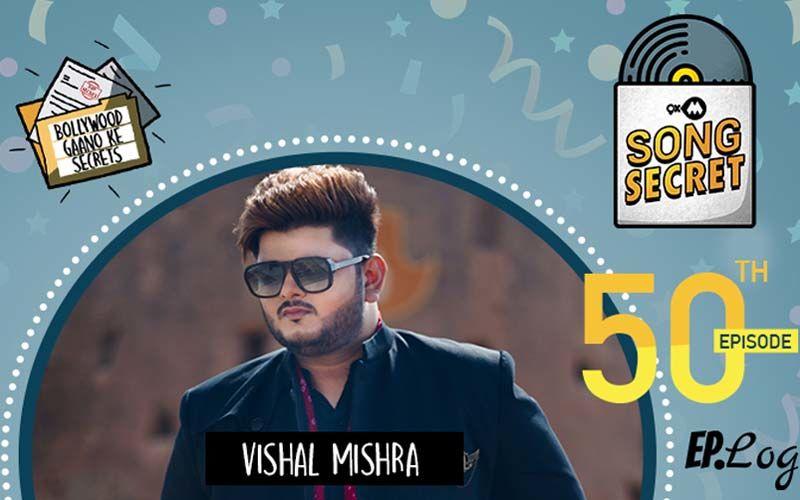9XM Song Secret: Episode 50 With Vishal Mishra