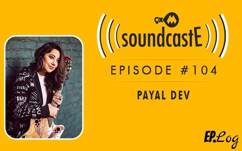 9XM SoundcastE: Episode 104 With Payal Dev