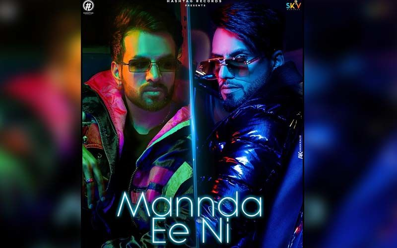 Mannda Ee Ni: DJ Flow And Happy Raikoti's New Groovy Track Is A Must Add To Your Playlist