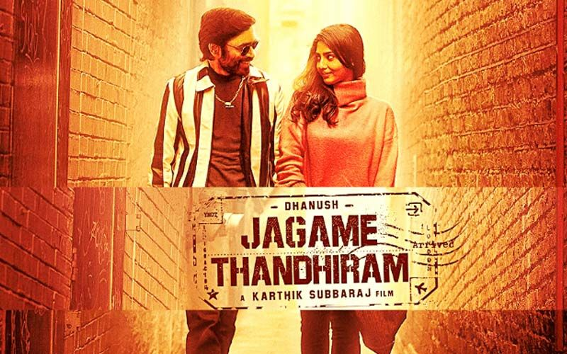 Jagame Thandiram: Dhanush Raja Starrer Blockbuster To Release On Netflix In 190 Countries And 17 Languages