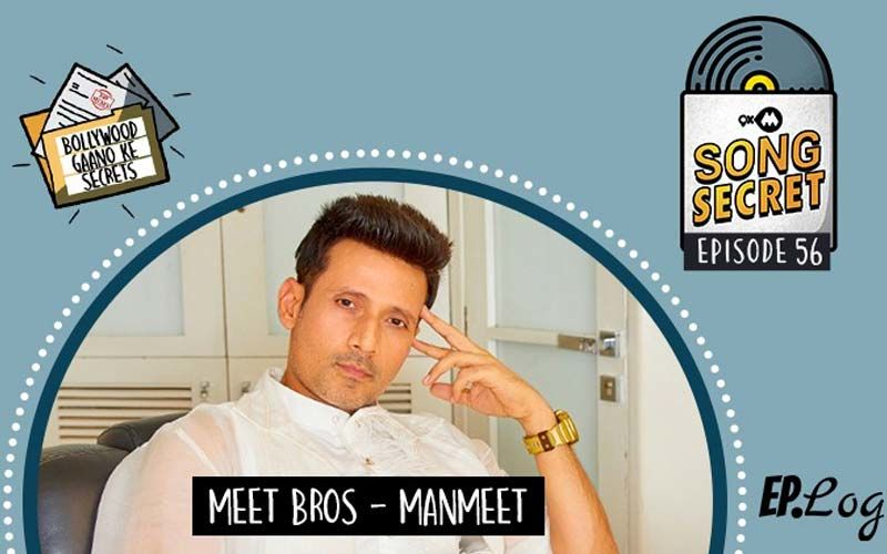 9XM Song Secret: Episode 56 With Manmeet From Meet Bros