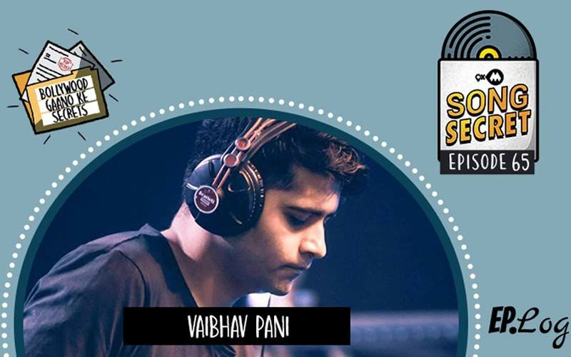 9XM Song Secret Podcast: Episode 65, With Talented Composer Vaibhav Pani