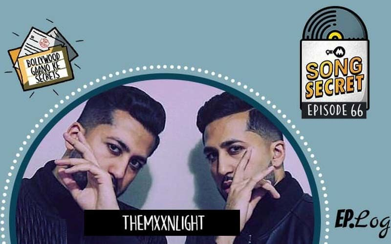 9XM Song Secret Podcast: Episode 66, With Talented Composer And Singer The MXXNLIGHT (Luv and Kush)