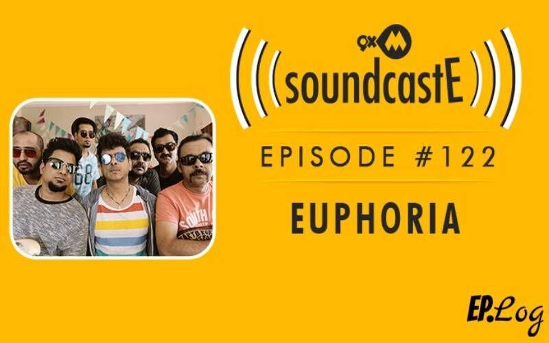 9XM SoundcastE: Episode 122 With The Popular Band Euphoria
