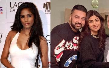 Poonam Pandey Claims Shilpa Shetty's Husband Raj Kundra Is Threatening Her; Accuses Him Of Stealing Her Content