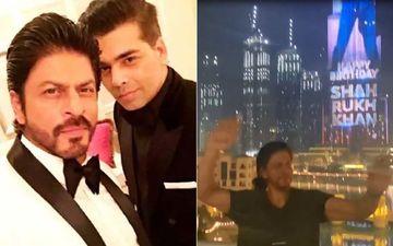 Karan Johar Flies Off To Dubai To Celebrate Shah Rukh Khan's Birthday; Captures A Happy SRK Watching Burj Khalifa Lit Up With Birthday Messages