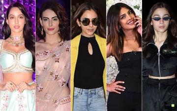 STUNNER OR BUMMER: Nora Fatehi, Mandana Karimi, Rakul Preet Singh, Priyanka Chopra Or Alia Bhatt?