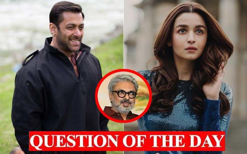 Are You Looking Forward To See Salman Khan Romance Alia Bhatt In Sanjay Leela Bhansali's Inshallah?