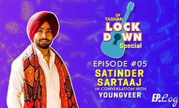 9X Tashan Lockdown Special- Episode 5 With Satinder Sartaj