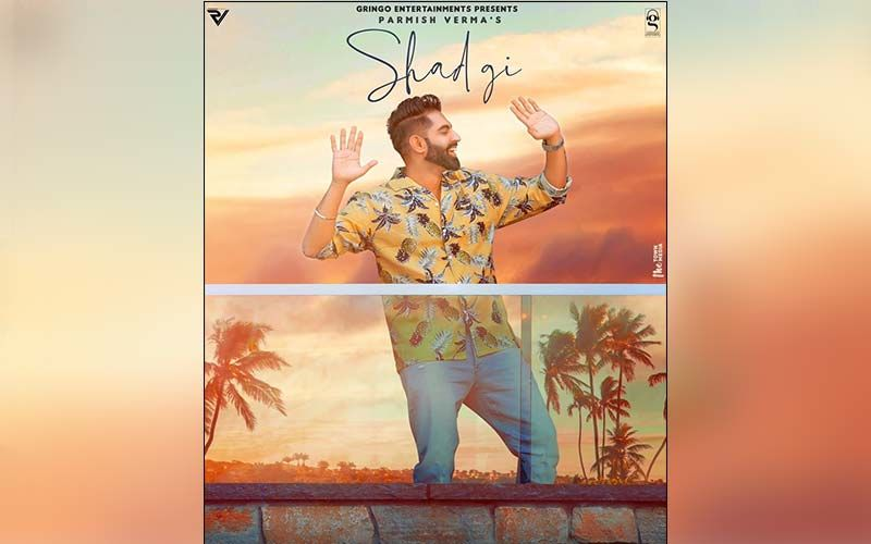 Parmish Verma's New Song Shad Gi All Set To Release On This Date; Read Details Inside