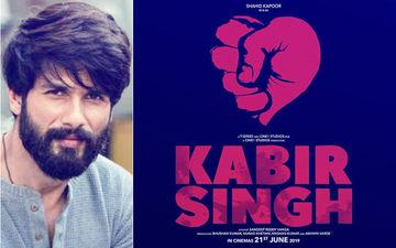 Shahid Kapoor's Arjun Reddy Remake Is Titled Kabir Singh