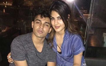 Rhea Chakraborty And Brother Showik Chakraborty Likely To File Their Bail Application In High Court Today - REPORTS