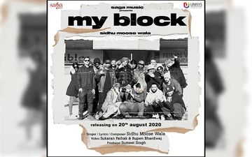 Sidhu Moose Wala New Song My Block Is Out