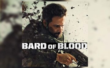Watched Bard Of Blood Yet? Here Are 5 Reasons Why You Should Get Started
