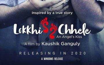 Lokkhi Chhele:  Kaushik Ganguly Releases First Look Of Upcoming Film Starring Ujaan Ganguly