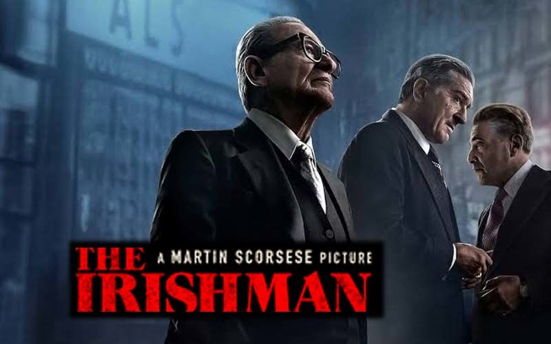 Upcoming Netflix Film, The Irishman, Stars Some Of Hollywood's Greatest Talent