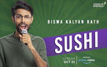 Biswa Kalyan Rath's New Special, Sushi, Out On Prime Video Soon