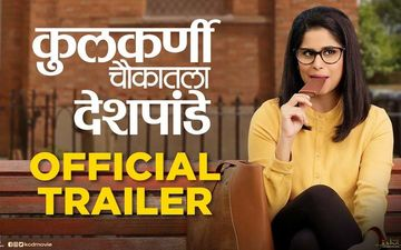 'Kulkarni Chaukatla Deshpande' Trailer Out: Sai Tamhankar Starrer Is An Exploration Of Love