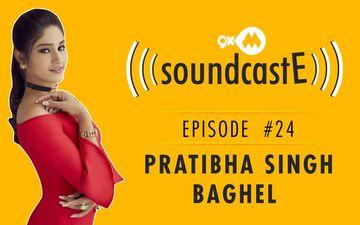 9XM SoundcastE- Episode 24 With Pratibha Singh Baghel