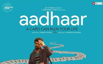 Aadhar: Suman Ghosh Directorial Locks Its Releasing Date