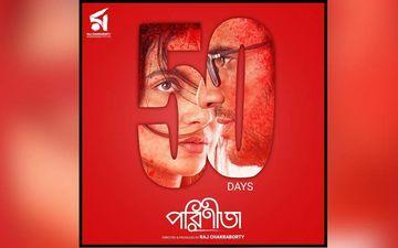 Parineeta: Subhashree Ganguly, Ritwick Chakraborty And Gaurav Chakraborty Starrer Completes 50 Days At Box Office