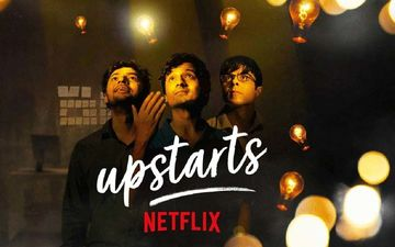 Netflix India's New Film Is Called Upstarts And Is About The Indian Millennial Dream