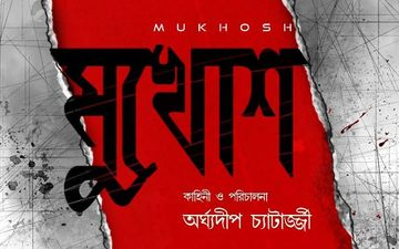 Mukhosh Teaser Out: Payel Sarkar, Rajatava Datta Starrer Is A Suspense Thriller