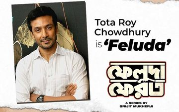 Feluda Pherot: Tota Roy Chowdhury Will Lead In Srijit Mukherji's First Web Series