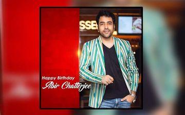 Happy Birthday Abir Chatterjee: Prosenjit Chatterjee, Srijit Mukherji, Srabanti, Mimi And Others Wish Durgeshgorer Guptodhon Actor