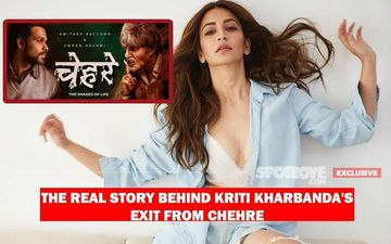Kriti Kharbanda Did NOT Want To KISS And SEDUCE In Chehre, Quit The Film On A Very Discomforting Note- EXCLUSIVE