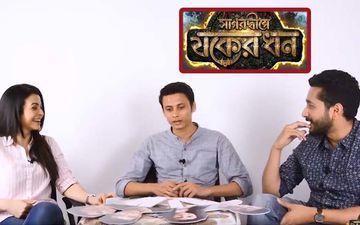 Sagardwipey Jawker Dhan: Sayantan Ghosal, Parambrata Chatterjee, Koel Mallick Gets Candid In A Chat Show