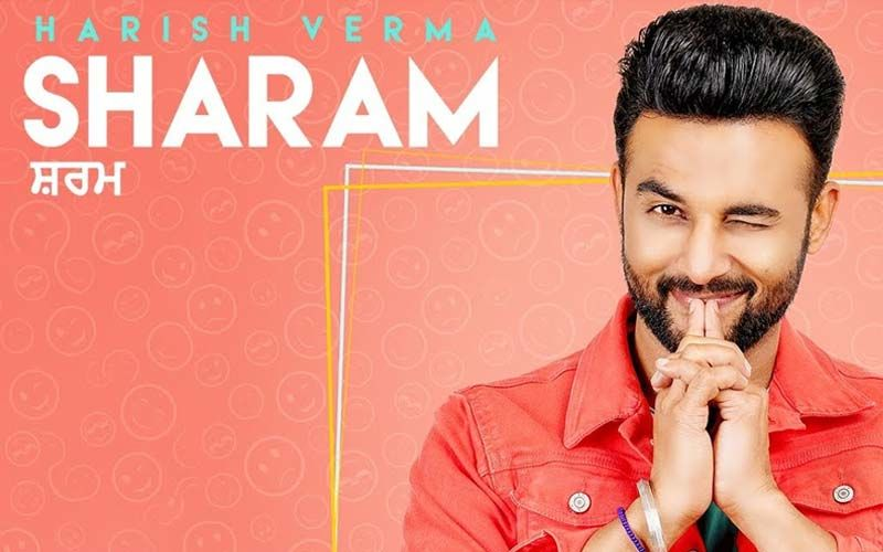 Sharam: New Romantic Track By Harish Verma Is Out Now
