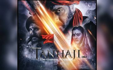 'Tanhaji - The Unsung Warrior': New Trailer Of The Film To Release Today!