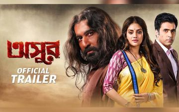 Asur Trailer Released: Jeet, Nusrat, Abir Starrer Promises A Cinematic Treat
