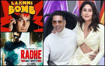 Akshay Kumar: 'Maine Kareena Ko Bachpan Mein Godh Mein Uthaya Hai', 'Laxmmi Bomb Clash With Radhe Is Okay', 'Big Producers Still Don't Direct Me'