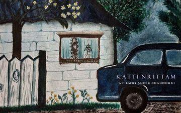 Katti Nrittam: Aneek Chaudhuri Unveils Handmade Official Poster Of His Malayalam Film