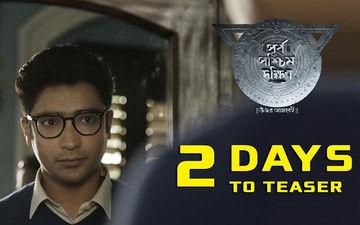 Purba Pashchim Dakshin Teaser To Release On This Date, Gaurav Chakraborty Reveals On Twitter