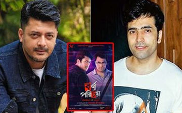 Srijit Mukherji Wishes Good Luck to Abir Chatterjee And Jiisshu Sengupta For Their Movie Bornoporichoy