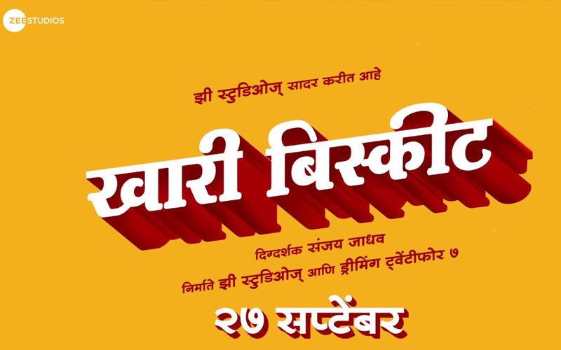 Khari Biscuit: Sanjay Jadhav's Upcoming Marathi Film To Release On 27th September This Year