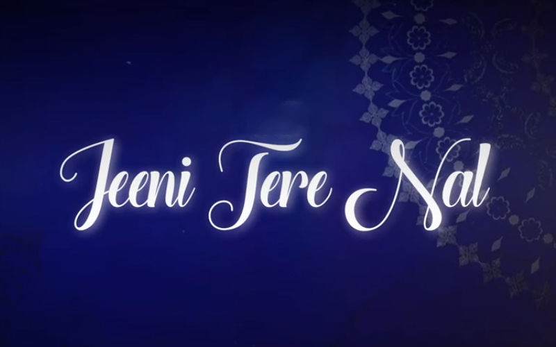 'Jeeni Tere Nal': New Song From 'Mitti Virasat Babbaran Di' Is Out Now