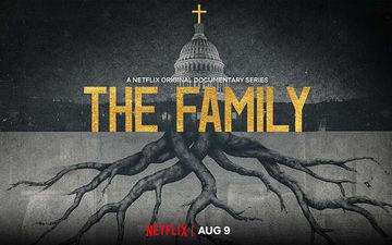 Netflix's Latest Docu Series 'The Family' Is Eye-Opening
